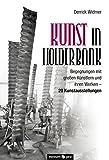 Kunst in Holderbank: Begegnungen mit großen Künstlern und ihren Werken - 20 Kunstausstellungen