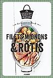 Telecharger Livres Les bonnes recettes de filets mignons et rotis (PDF,EPUB,MOBI) gratuits en Francaise