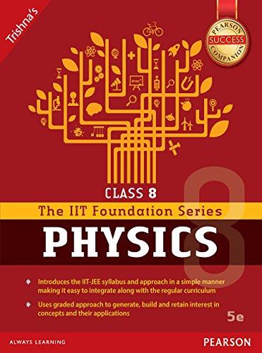 IIT Foundation series of Physics Class:8 (English Edition)
