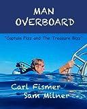 Man Overboard: Captain Fizz and the Treasure Bizz