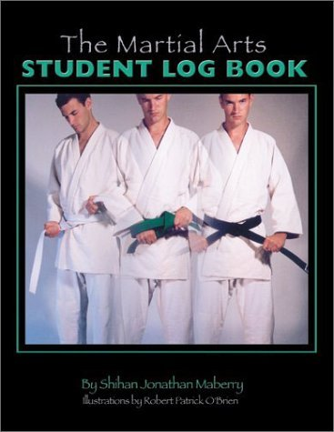 The Martial Arts Student Log Book by Jonathan Maberry (2002-10-07)
