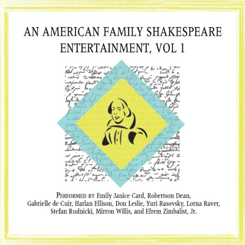 An American Family Shakespeare Entertainment, Vol. 1 (Dramatized)  Audiolibri