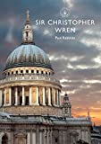 Sir Christopher Wren (Shire Library, Band 858)