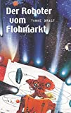 Der Roboter vom Flohmarkt / Route Z: Zwei Erzählungen