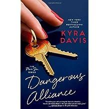 Dangerous Alliance (Pure Sin) by Kyra Davis (2014-12-30)