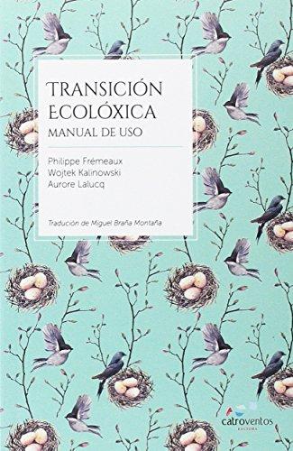 Transición ecolóxica: Manual de uso por Philippe Frémeaux