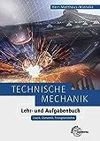 Image de Technische Mechanik Lehr- und Aufgabenbuch: Statik, Dynamik, Festigkeitslehre