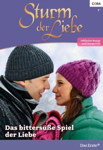 Sturm der Liebe 96: Das bittersüße Spiel der Liebe [Kindle Edition]