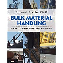 Bulk Material Handling: Practical Guidance for Mechanical Engineers (English Edition)