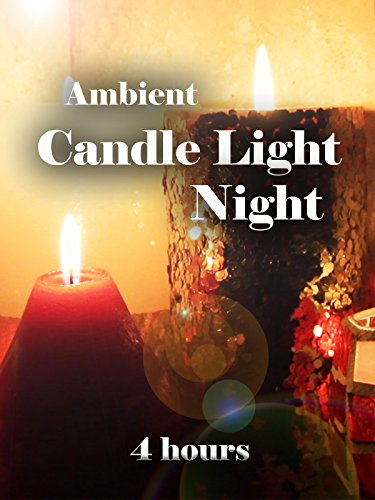 Candle Light Night (4 hours)