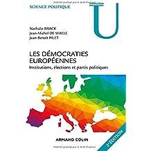 Les démocraties européennes - 3e éd. - Institutions, élections et partis politiques