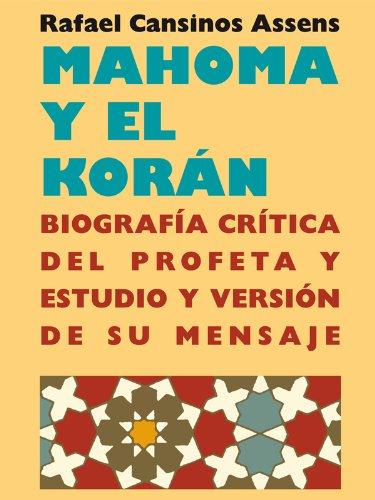 Mahoma y el Koran por Rafael Cansinos Assens epub