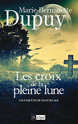 Les croix de la pleine lune (Roman français)