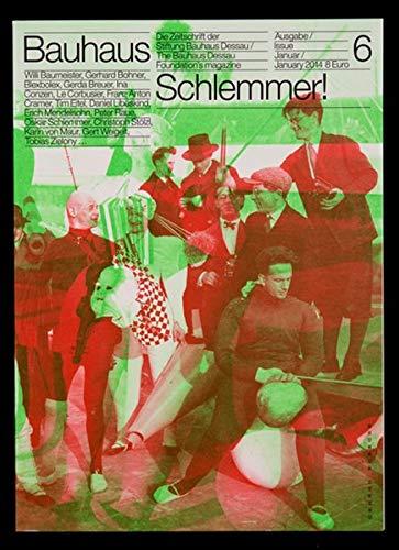 bauhaus: Die Zeitschrift der Stiftung Bauhaus Dessau: N° 6 Oskar Schlemmer (bauhaus. Die...