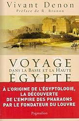 Voyage dans la Basse et la Haute Egypte