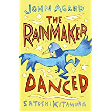 The Rainmaker Danced