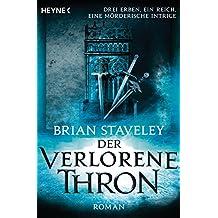 Der verlorene Thron: Roman (Thron-Serie 1)
