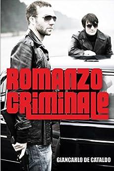 Romanzo Criminale (English Edition) di [Cataldo, Giancarlo De]