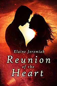 Reunion of the Heart by [Jeremiah,Elaine]