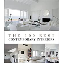 The 100 Best Contemporary Interior (100 Best (Beta Plus)) by Wim Pauwels (2012-06-16)