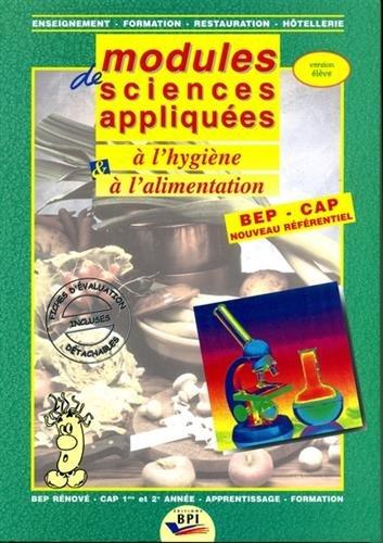 Modules de sciences appliquées à l'hygiène et à l'alimentation BEP-CAP nouveau référentiel : Version élève