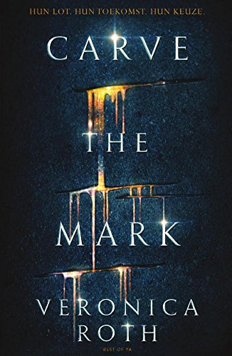 Carve the mark (Best of YA) por Veronica Roth