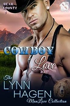 Cowboy Love [Bear County 1] (Siren Publishing The Lynn Hagen ManLove Collection) (Bear County series) von [Hagen, Lynn]