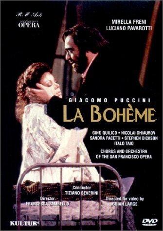 Giacomo Puccini - La Bohème / Francesca Zambello · Tiziano Severini - M. Freni · L. Pavarotti · San Francisco Opera by Kultur Video