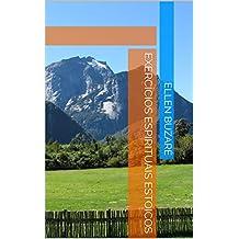 EXERCÍCIOS ESPIRITUAIS ESTOICOS (Portuguese Edition)