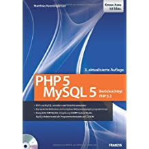 PHP 5/MySQL 5: Berücksichtigt PHP 5.3