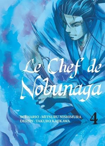 Le Chef de Nobunaga Edition simple Tome 4