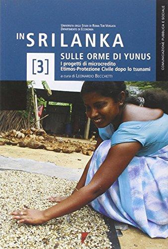 In Sri Lanka sulle orme di Yunus. I progetti di microcredito Etimos-Protezione Civile dopo lo tsunami