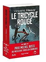 Le tricycle rouge - Prix Michel Bussi du meilleur thriller français de Vincent Hauuy