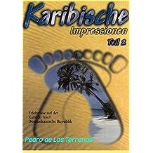 Karibische Impressionen Teil II