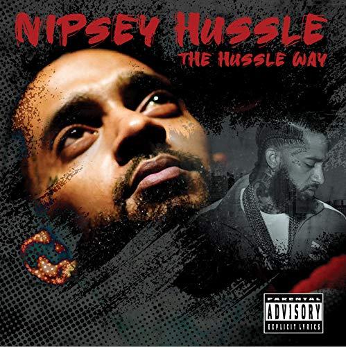Nipsey Hussle - Hussle Way