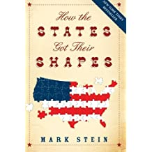 How the States Got Their Shapes by Mark Stein (2009-04-07)