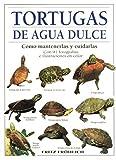 TORTUGAS DE AGUA DULCE (GUIAS DEL NATURALISTA-REPTILES -ANFIBIOS-TERRARIOS)