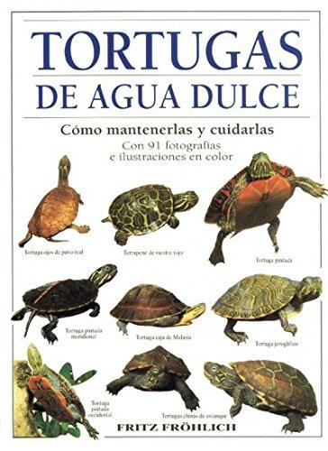 TORTUGAS DE AGUA DULCE (GUIAS DEL NATURALISTA-REPTILES -ANFIBIOS-TERRARIOS) por Fritz Frohlich