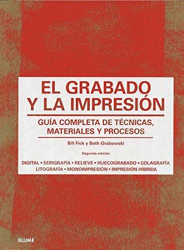 Descargar El Grabado Y La Impresion Guía Completa De Tecnicas Materiales Y Procesos Libro Pdf Epub Gratis Mi Pdf Gratis