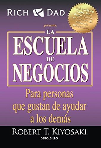 La Escuela de Negocios: Para Personas Que Gustan de Ayudar a Los Demás/The Bus Iness School for People Who Like Helping People