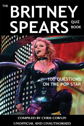 The Britney Spears Quiz Book (English Edition)