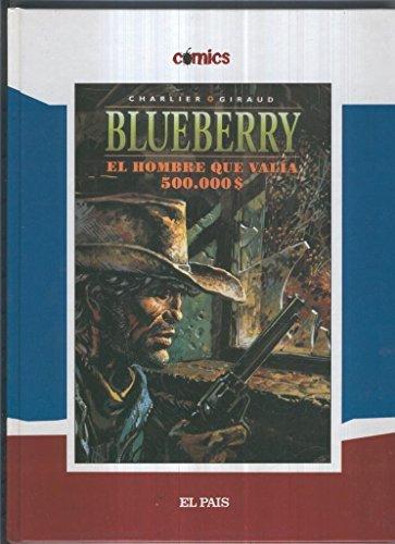 El Teniente Blueberry volumen 08: El hombre que va...