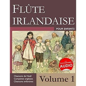 Flûte irlandaise pour enfants - Volume 1