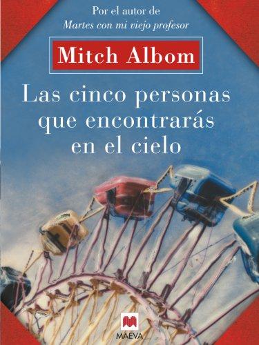 Las cinco personas que encontrarás en el cielo (Mitch Albom) por Mitch Albom