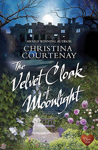 The Velvet Cloak of Moonlight (Shadows from the Past Book 4) by [Courtenay, Christina]