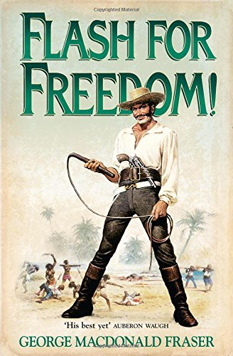 Flash for Freedom (The Flashman Papers #3) Cover Image