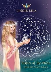 Sisters of the Moon: Goddess Chant Lyrics (English Edition)