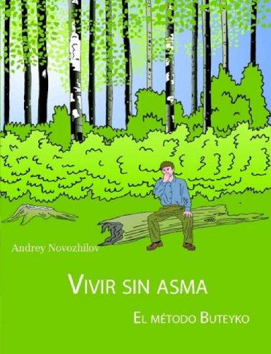 VIVIR SIN ASMA - EL MÉTODO BUTEYKO