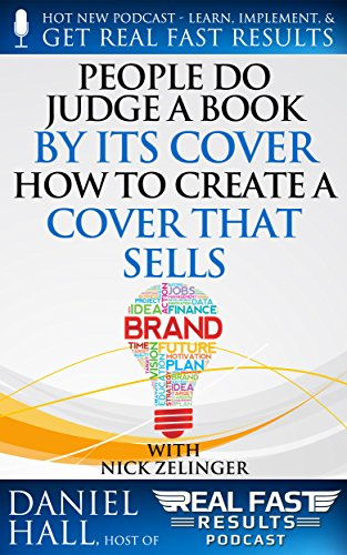 People Do Judge a Book by Its Cover: How to Create a Cover That ...