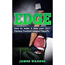 Edge: How to Make It into Your 2017 Fantasy Football League Playoffs
